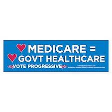 Medicare Is Govt (Bumper Sticker)