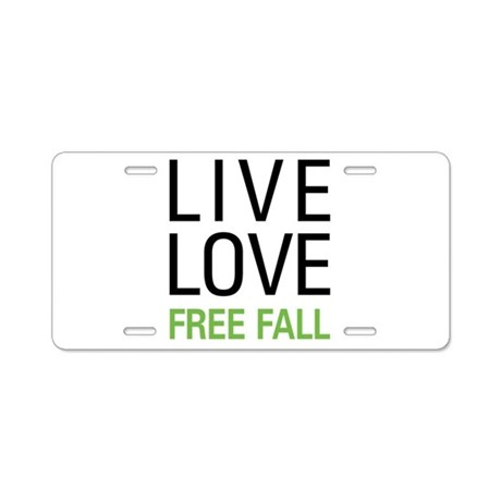 Live Love Free Fall Aluminum License Plate