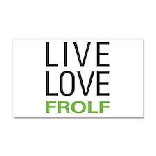 Live Love Frolf Car Magnet 20 x 12