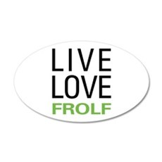 Live Love Frolf 20x12 Oval Wall Decal