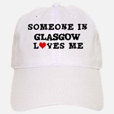 Someone in Glasgow Baseball Baseball Cap