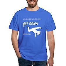 Granddaughter get down (dark shirts) T-Shirt