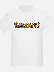 Shiznit! Kids T-Shirt