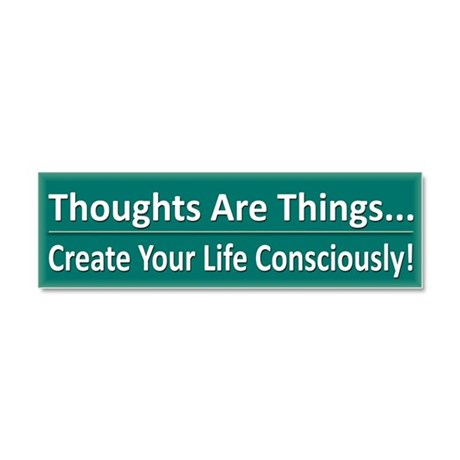 Thoughts Are Things - Car Magnet 10 x 3