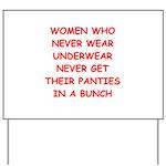 panties Yard Sign