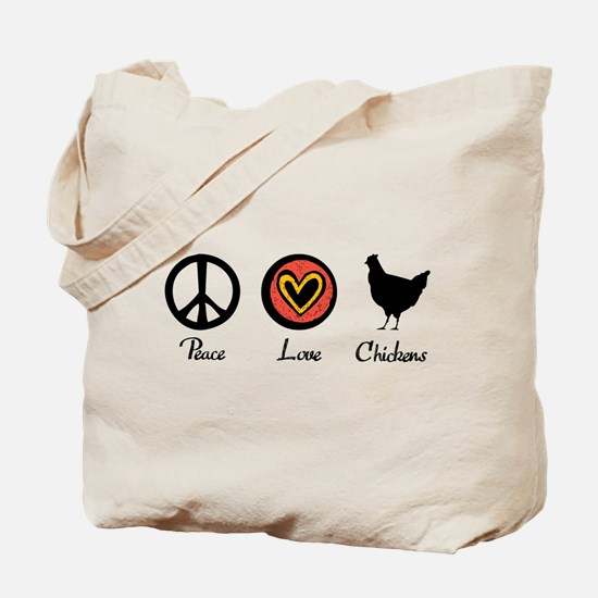 Peace Love And Chickens Tote Bag