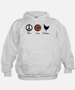 Peace Love And Chickens Hoodie