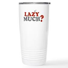Lazy Much Zzz Travel Mug