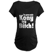 I'm Gonna Make Kony My Bitch T-Shirt