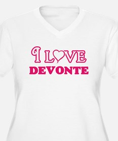 I Love Devonte Plus Size T-Shirt