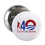 "Sluts for Obama 2.25"" Button (100 pack)"