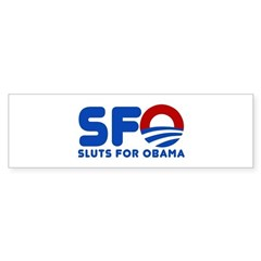 Sluts for Obama Sticker (Bumper)