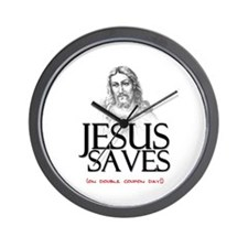 Jesus Saves on Double Coupon Day Wall Clock