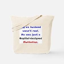 Ex Husband Mutt Tote Bag