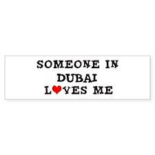 Someone in Dubai Bumper Bumper Sticker
