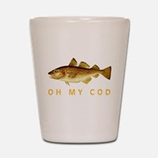 OH MY COD Shot Glass