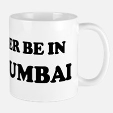 Rather be in Navi Mumbai Mug