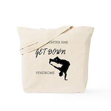 My daughter get down male dancer Tote Bag
