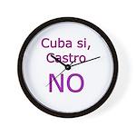 Cuba si, Castro NO. Wall Clock