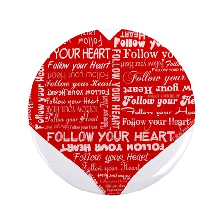 "Follow Your Heart Red Typogra 3.5"" Button (100 pac"