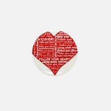 Follow Your Heart Red Typogra Mini Button