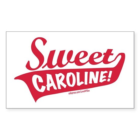 Sweet Caroline Boston Rectangle Sticker