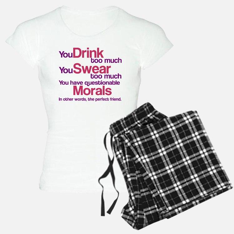 Drink Swear Morals Friend Pajamas