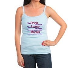 Drink Swear Morals Friend Jr.Spaghetti Strap