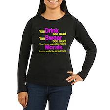 Drink Swear Morals Friend T-Shirt