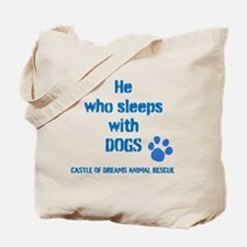 He sleeps with DOGS Tote Bag
