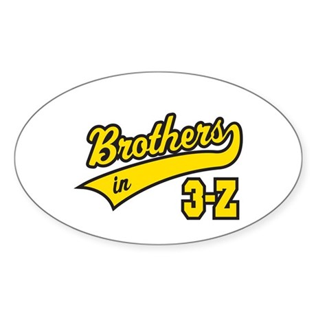 Brothers in 3-Z Oval Sticker