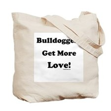 Bulldoggers Get More Love Blk/Tote Bag