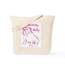 I Love My Bully Pink/Tote Bag