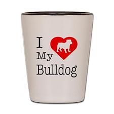 I Love My Bulldog Shot Glass