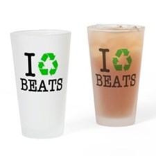 I Recycle Beats Drinking Glass