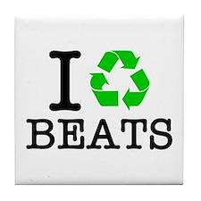 I Recycle Beats Tile Coaster