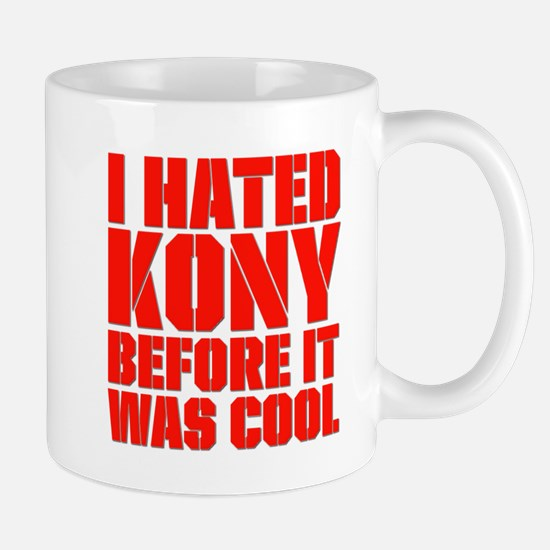 I Hated Kony Before It Was Cool Mug