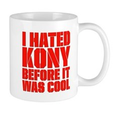 I Hated Kony Before It Was Cool Small Mug