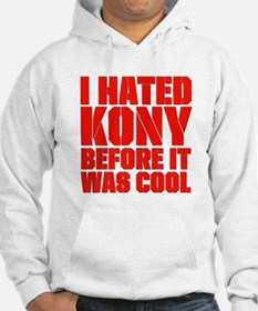 I Hated Kony Before It Was Cool Jumper Hoody