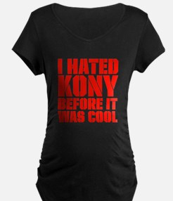 I Hated Kony Before It Was Cool T-Shirt