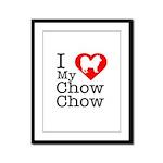 I Love My Chow Chow Framed Panel Print