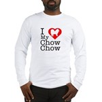 I Love My Chow Chow Long Sleeve T-Shirt