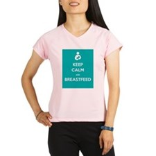 Keep Calm & Breastfeed - Performance Dry T-Shirt