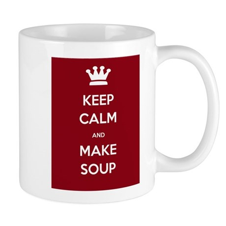 Keep Calm & Make Soup - Mug