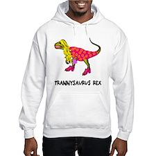 Trannysaurus Rex Hoodie Sweatshirt