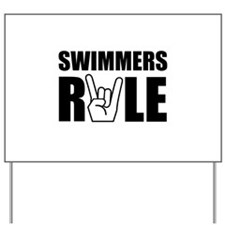 Swimmers Rule Yard Sign
