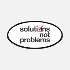 """""""Solutions not Problems"""" Patches"""