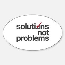 """Solutions not Problems"" Decal"