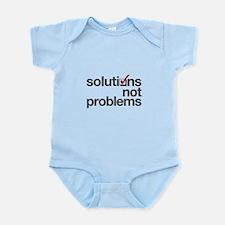 """Solutions not Problems"" Infant Bodysuit"