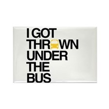 """""""Thrown Under the Bus"""" Rectangle Magnet"""